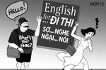 Học sinh - sinh viên Việt Nam thừa nhận trình độ tiếng Anh kém