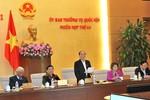 Kết thúc phiên họp thứ 44 của Ủy ban Thường vụ Quốc hội