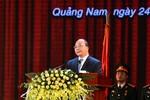 Quảng Nam cần phải trở thành một tỉnh giàu có toàn diện