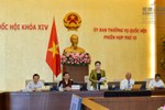 Phân công chuẩn bị phiên họp thứ 14 của Ủy ban thường vụ Quốc hội
