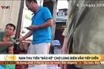 """Phải làm rõ ai nhắn dọa giết nhóm phóng viên vụ """"bảo kê"""" chợ Long Biên"""