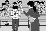 Chán quá mẹ ơi, hôm nào cô có chuyện buồn là cả lớp phải chịu trận!