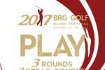 2017 BRG Golf Hà Nội Festival: Trải nghiệm sân golf đẳng cấp với chi phí hấp dẫn