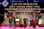 Đón bằng công nhận hát Xoan là di sản văn hóa đại diện của nhân loại