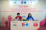 Vietjet phối hợp tổ chức sự kiện chào mừng ngày Quốc tế Người tình nguyện 2018