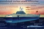 Nga: Tàu ngầm hạt nhân thế hệ thứ năm sẽ trang bị robot và UUV