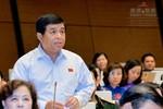 Bộ trưởng Nguyễn Chí Dũng: Nhiều người đang hiểu sai và cố tình hiểu sai
