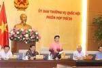 Ba Bộ trưởng chuẩn bị báo cáo Ủy ban Thường vụ Quốc hội