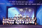 """Vinamilk trao 1 tỷ đồng """"Ươm mầm tài năng Việt"""""""