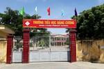 Cách chức Hiệu trưởng trường tiểu học Đặng Cương vì lạm thu