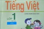 Bộ Giáo dục thẩm định Tiếng Việt 1 Công nghệ vì thầy Hồ Ngọc Đại hay học sinh?