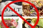 Cảnh giác với những loại thực phẩm làm tăng huyết áp