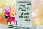 Giáo sư Nguyễn Lân Dũng đọc giùm bạn (36) - Hồn nhiên trong thế giới đảo điên