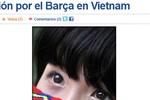 Ngắm dàn fan nữ Barca ở Việt Nam xinh đẹp trên báo Tây Ban Nha