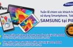 Ưu đãi đặc biệt khách hàng sử dụng Smartphone,Tablet Samsung tại PICO