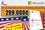 Trọn bộ Microsoft Office 365 bản quyền giá... 299.000 đồng tại PICO