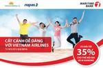 Mua vé máy bay Vietnam Airlines bằng thẻ Maritime Bank được giảm giá đến 35%