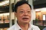 Cục trưởng Cục phòng chống tham nhũng đề xuất mới về kiểm soát tài sản, thu nhập