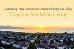 5 điểm hấp dẫn vượt trội của Premier Village Đà Nẵng