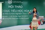 Cô giáo Việt kiều chia sẻ cách người Mỹ dạy học sinh Tiểu học