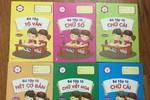 Nhà xuất bản giáo dục Việt Nam lờ lệnh cấm, in và phát hành cả sách mầm non