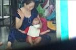 Đóng cửa vĩnh viễn một điểm giữ trẻ tự phát, có bảo mẫu tra tấn bé khi ăn