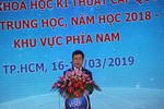 34 tỉnh, thành phố phía Nam tham dự cuộc thi khoa học kỹ thuật quốc gia