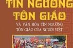 Bản Phúc trình thường niên 2016 vẫn xuyên tạc tình hình tôn giáo ở Việt Nam