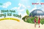 """""""Hành trình tương lai xanh"""" cùng VinMart và VinMart+"""