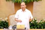 Thủ tướng yêu cầu tập trung hơn nữa cho công tác xây dựng thể chế pháp luật