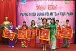 """Hội thi """"Phụ nữ Tuyên Quang với An toàn thực phẩm"""" năm 2018"""