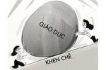 """Cuộc đấu """"Khen – Chê"""" giáo dục Việt Nam, tỷ số đang hòa 5-5"""