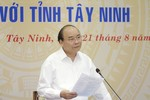 Thủ tướng mong Tây Ninh trở thành một hình mẫu làm giàu bằng nông nghiệp