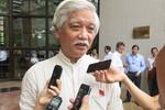 ĐB Dương Trung Quốc: Đừng quá kỳ vọng vào việc lấy phiếu tín nhiệm!