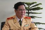 Cục trưởng Cục CSGT: Bí mật giám sát cảnh sát vẫy xe