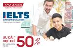 Luyện thi IELTS cam kết 100% đầu ra cùng Apax Leaders