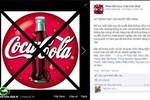 """""""Là người tiêu dùng Việt, tôi ủng hộ tẩy chay Coca-Cola"""""""