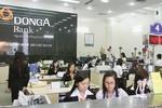 Lãi 286 tỷ, vì sao DongABank không chia cổ tức?
