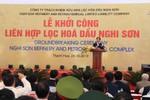 Khởi công Dự án lọc hóa dầu lớn nhất Việt Nam