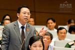 """Đại biểu Lưu Bình Nhưỡng: """"Có cán bộ thiếu liêm sỉ, không thấy xấu hổ"""""""