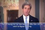 Ngoại trưởng John Kerry gửi thông điệp trước chuyến thăm Việt Nam