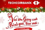 Truy cập Fanpage Facebook Techcombank nhận nhiều quà tặng Giáng sinh