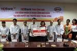 HDBank tặng 200 triệu đồng cho bệnh nhân