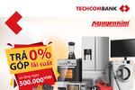 Hoàn tiền cho chủ thẻ Techcombank khi thanh toán tại Nguyễn Kim