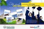 Vay tiền du học dễ dàng hơn với hỗ trợ từ VietinBank