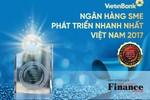 VietinBank là Ngân hàng SME phát triển nhanh nhất Việt Nam 2017