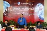 """""""Hành trình Vì khát vọng Việt"""": Kích hoạt tiềm lực trong thanh niên VN"""