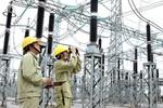 Tuyệt đối không để thiếu điện trong giai đoạn 2017-2020