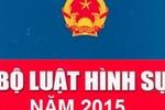 Chính phủ tiếp tục báo cáo thường vụ Quốc hội sửa Bộ Luật hình sự 2015