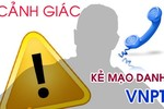Mạo danh VNPT VinaPhone để lừa đảo chiếm đoạt tài sản